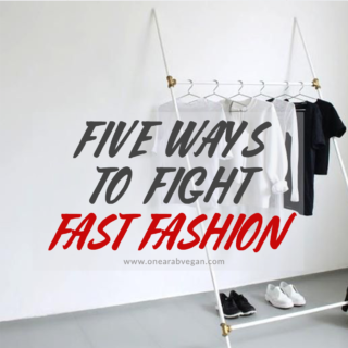 Five ways to fight fast fashion